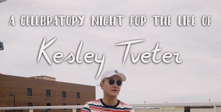 A Celebration for Kesley Tveter