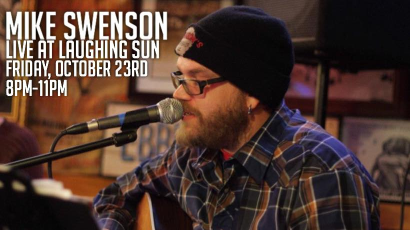Mike Swenson Live at Laughing Sun 🎵