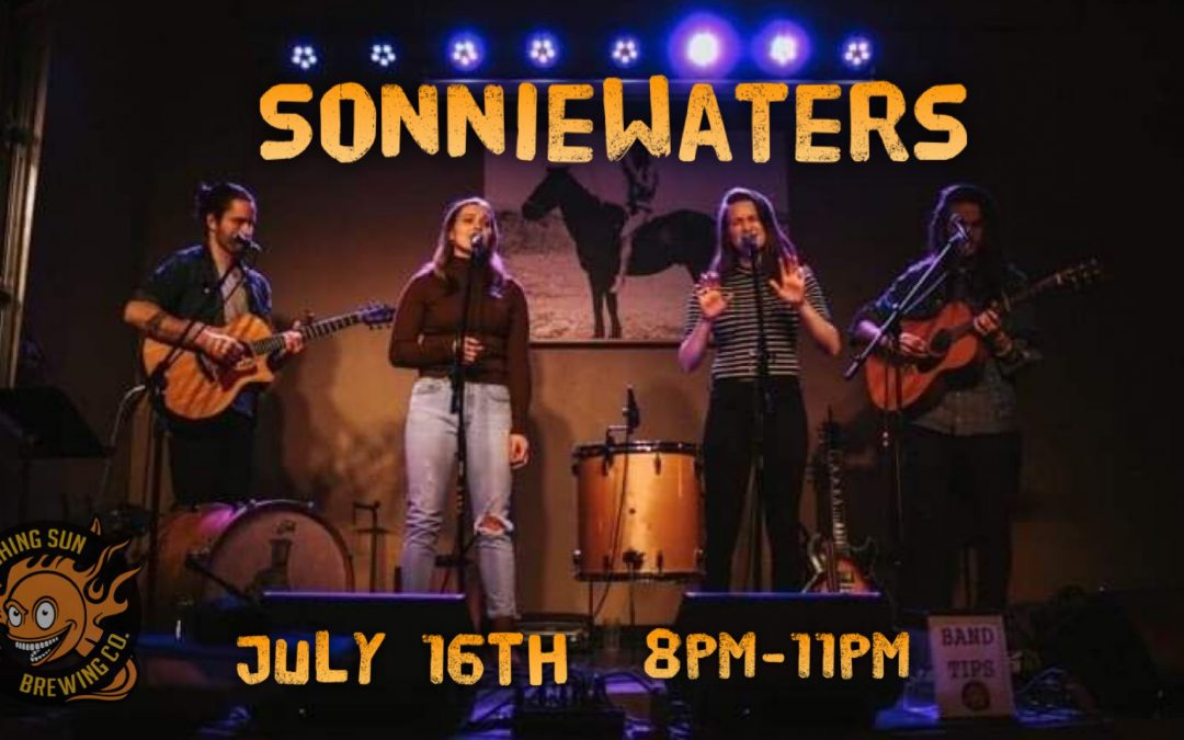 Live Music! SonnieWaters 🎵
