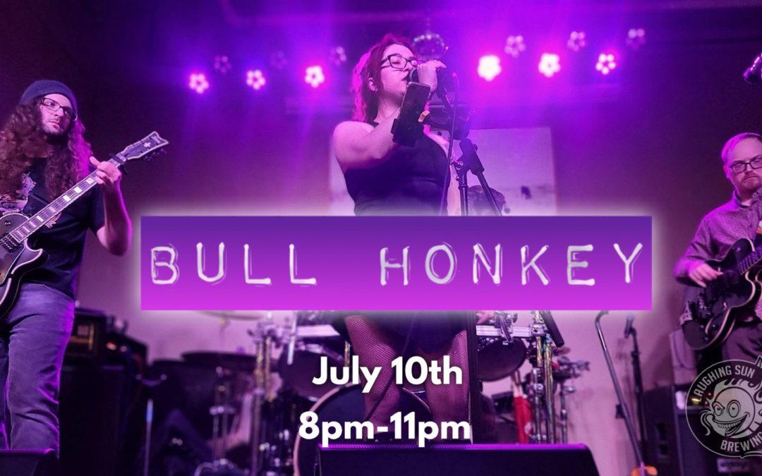 Live Music! Bull Honkey 🎵