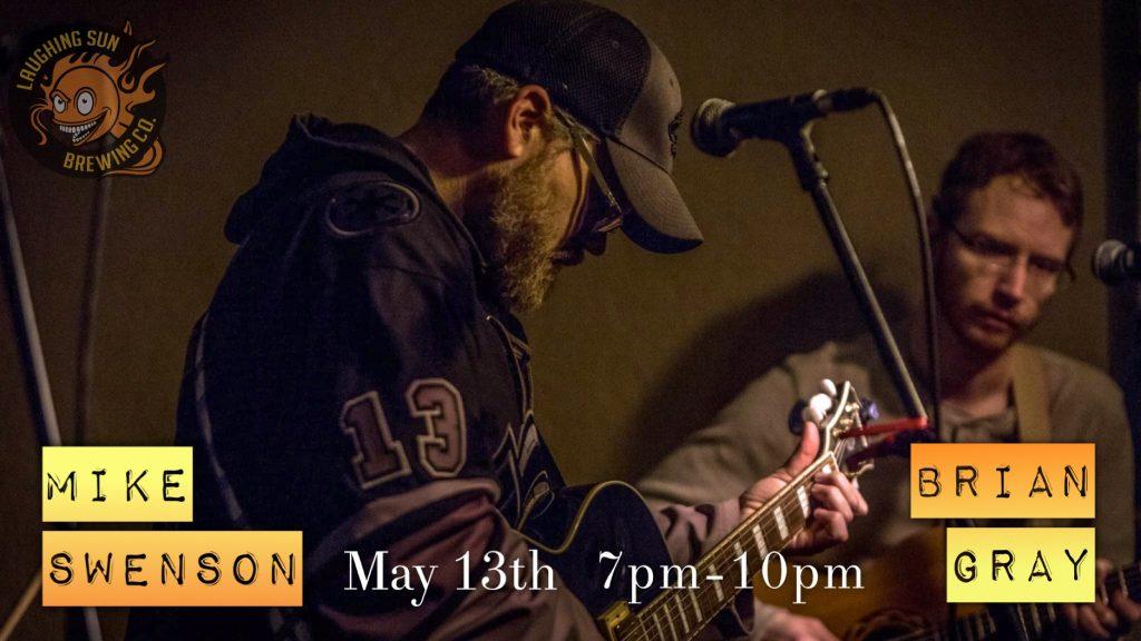 Live Music! Mike Swenson & Brian Gray 🎵