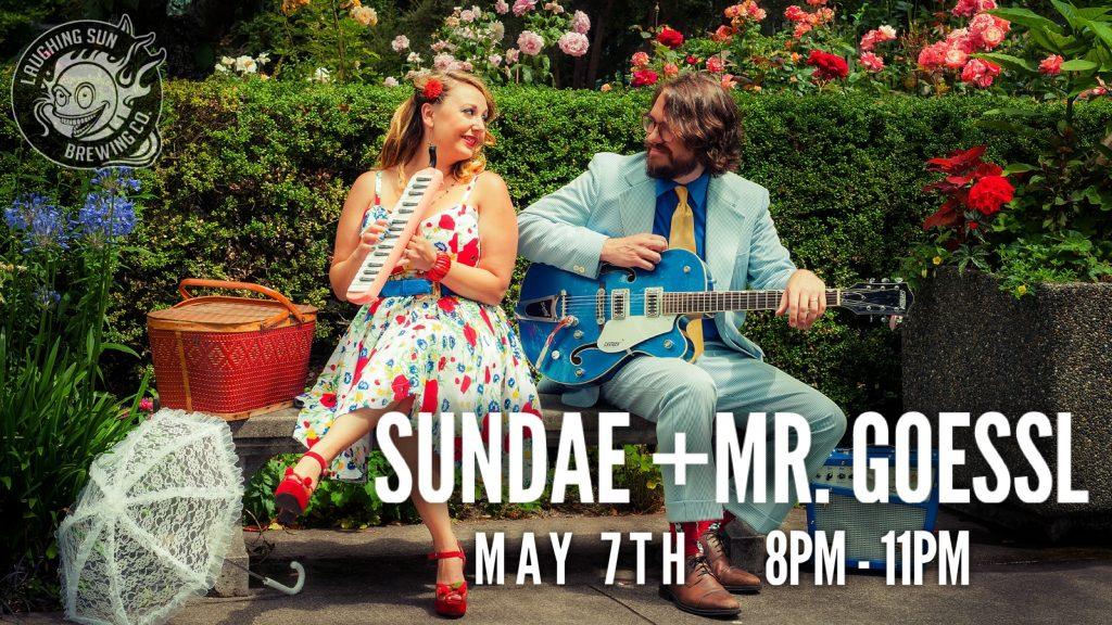 Live Music: Sundae + Mr. Goessl 🎵