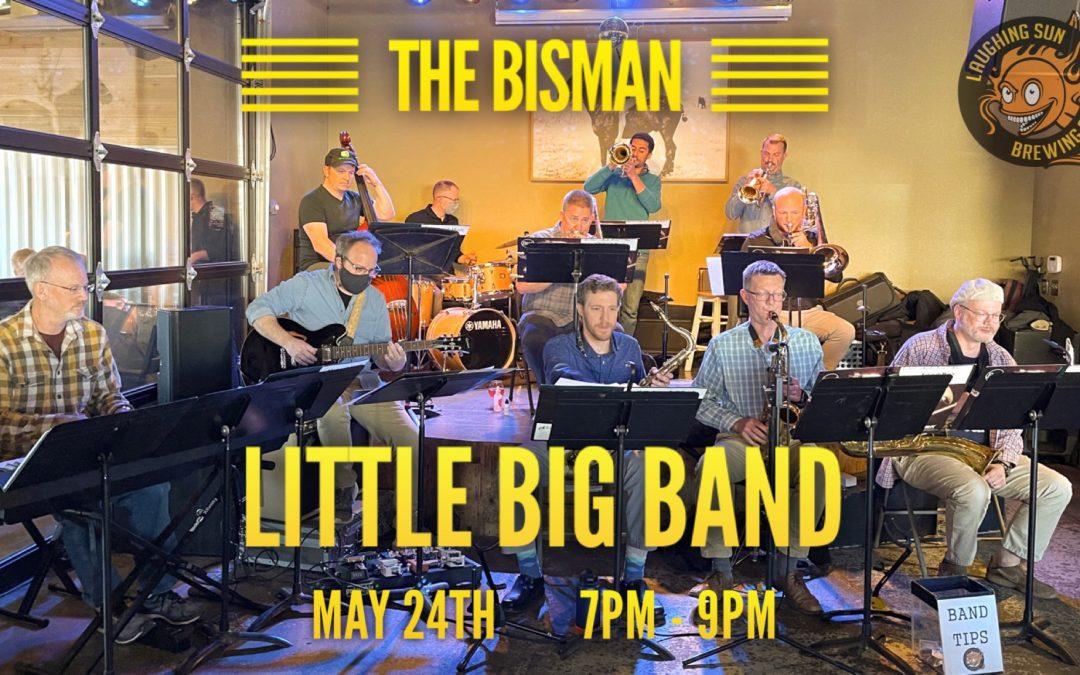 Live Music! BisMan Little Big Band 🎵
