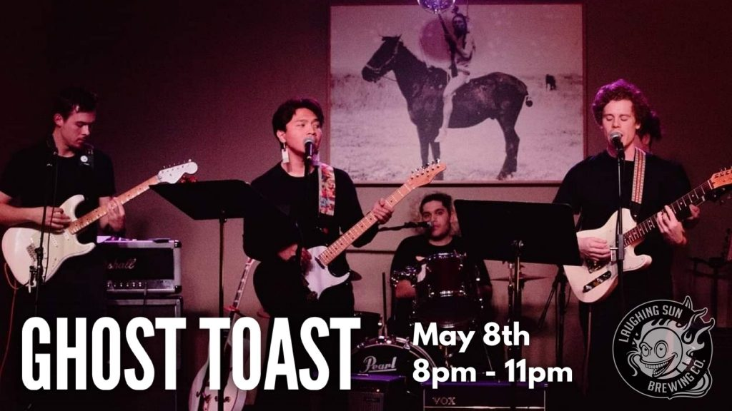 Live Music: Ghost Toast 🎵