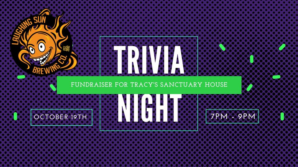 ❓❓ Trivia: Fundraiser for Tracy's Sanctuary House